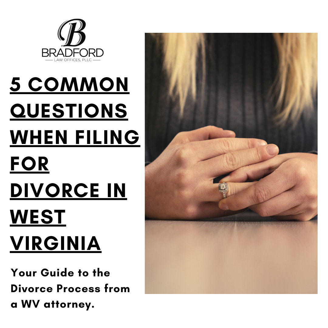 5 Common Questions When Filing for Divorce in West Virginia