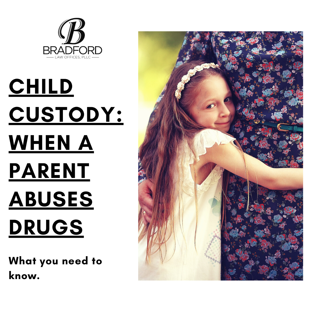Child Custody: When a Parent Abuses Drugs