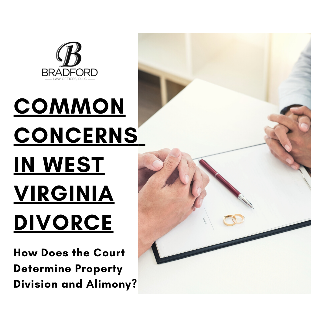 Common Concerns in West Virginia Divorce - Family Law Attorney