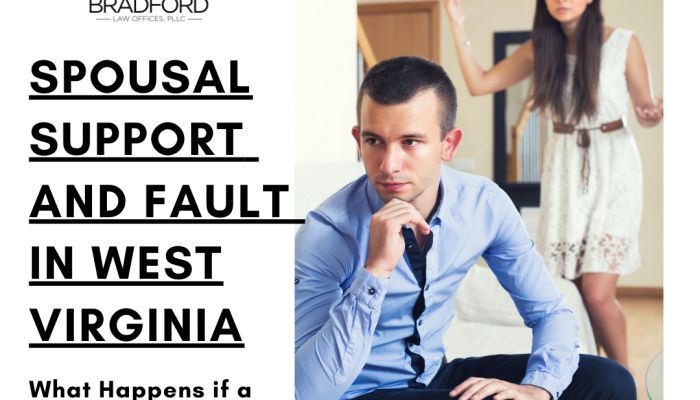 Spousal Support and Fault in West Virginia | Family Law Attorney Blog