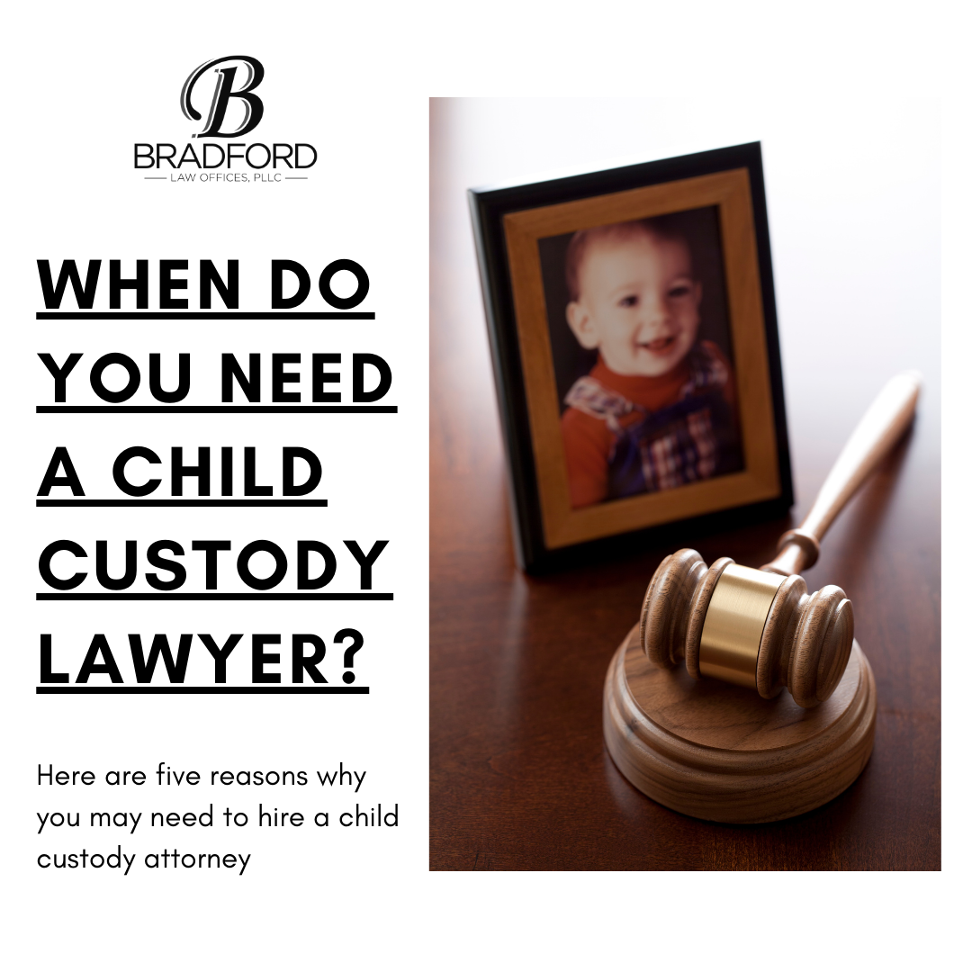 When Do You Need a Child Custody Lawyer